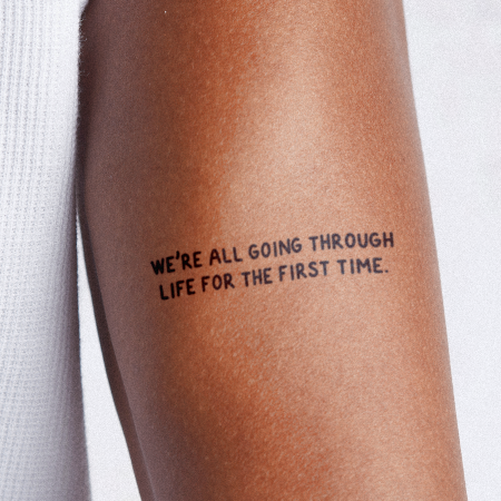 First Life by Melina is a Quotes temporary tattoo from inkbox - compliment
