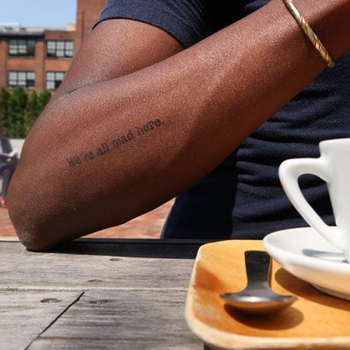 Cheshire by inkbox is a Quotes temporary tattoo from inkbox - 1