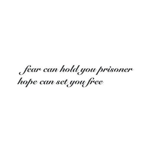 Free Fear by inkbox is a Quotes temporary tattoo from inkbox - 3