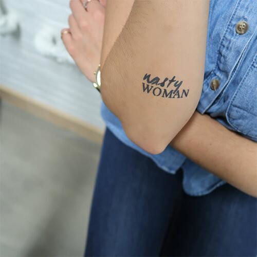 Nasty Woman by inkbox is a Quotes temporary tattoo from inkbox - 1