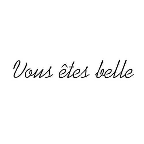 vous etes belle by Inkbox is a Quotes temporary tattoo from inkbox - 1