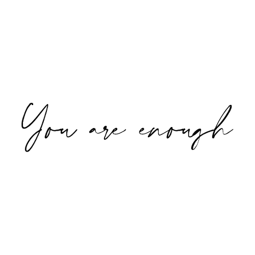 You Are Enough by atticus is a Quotes temporary tattoo from inkbox - 1